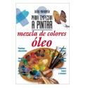 Guías Pintar - Mezcla Colores Óleo