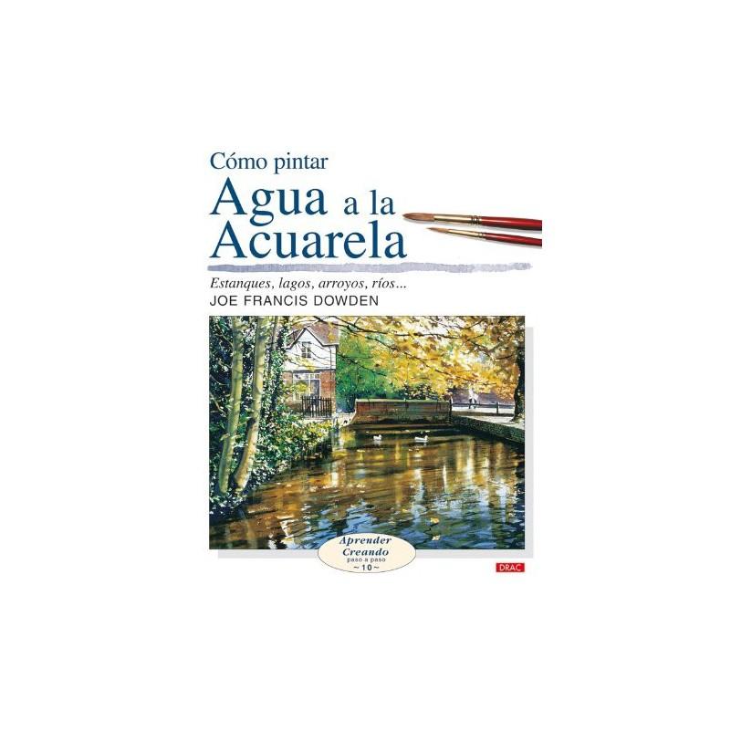 Cómo Pintar Agua A La Acuarela