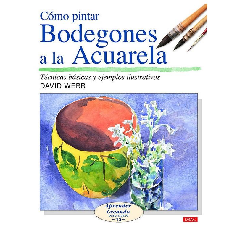 Com Pintar Bodegons A L'Aquarel·la