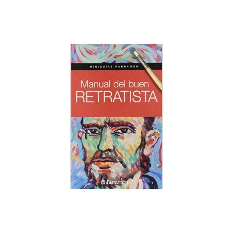 Mini Guies - Manual Del Bon Retratista