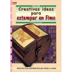 Serie Fimo - Creativas Ideas Para Estampar
