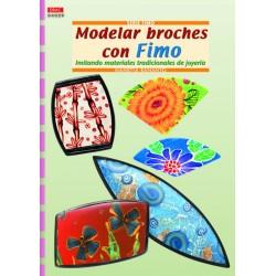 Serie Fimo - Modelar Broches Con Fimo