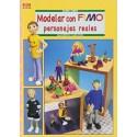 Serie Fimo - Modelar Con Fimo Personajes Reales