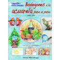 Bodegones A La Acuarela (Libro Y Dvd)